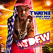 TDFW (Turn Down For What) - T-wayne Ft Stuey Rock &  Lil Ronny