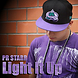 Light It Up By PR Starr Ft Alicia Renee