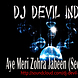 Dj DeViL India   Aye Meri Zohra Jabeen (Secret Mix)