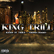 Keep It Trill by King Trill produced by Captain Curt
