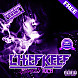17 Chief Keef Kay Kay Chopped Not Slopped