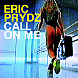 Call On Me (Eric Prydz Vs Retarded Funk Mix)