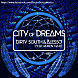 Dirty South & Alesso Feat. Ruben Haze   City Of Dreams [Original Mix]