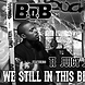 B.O.B. x T.I. x Juicy J   We Still In This Bitch [remix] (prod. @ greencity)