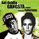 Kat Dahlia Ft. Jim Jones   Gangsta (DjRodz Edit Mix Version)