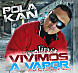 Polakan - Vivimos A Vapor (Prod. By PichyBoy &amp; Skaary) (Ak47Full The Mixtape Vol. 1) (WWW.LALATA.NET).mp3
