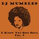 DJ Mumbles   I Know You Got Soul Vol. 9 (Soulful House)