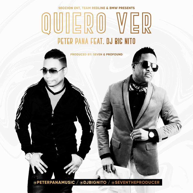 Peter Pana ft DJ Big Nito - Quiero Ver