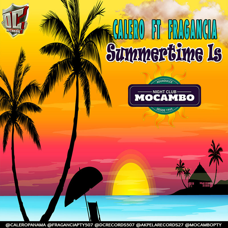 Calero Ft Fragancia - Summertime Is Mocambo