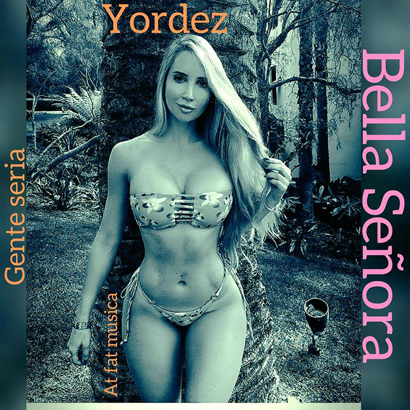 Yordez - Bella Señora Prod At Fat