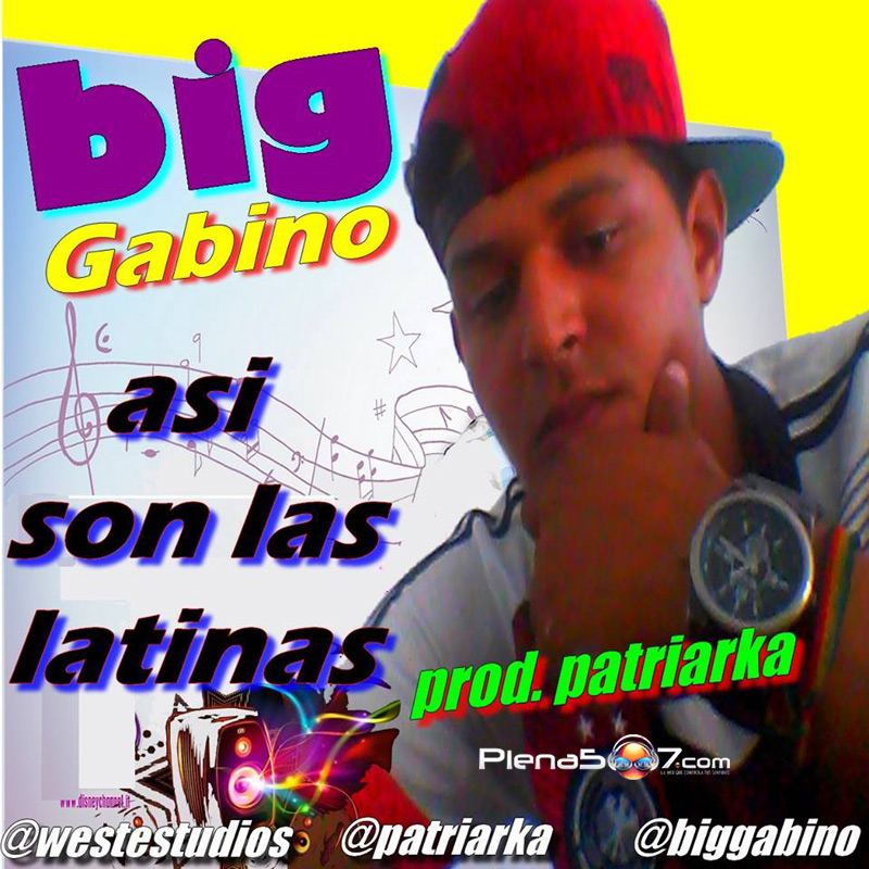 Big Gabino - Asi Son Las Latinas