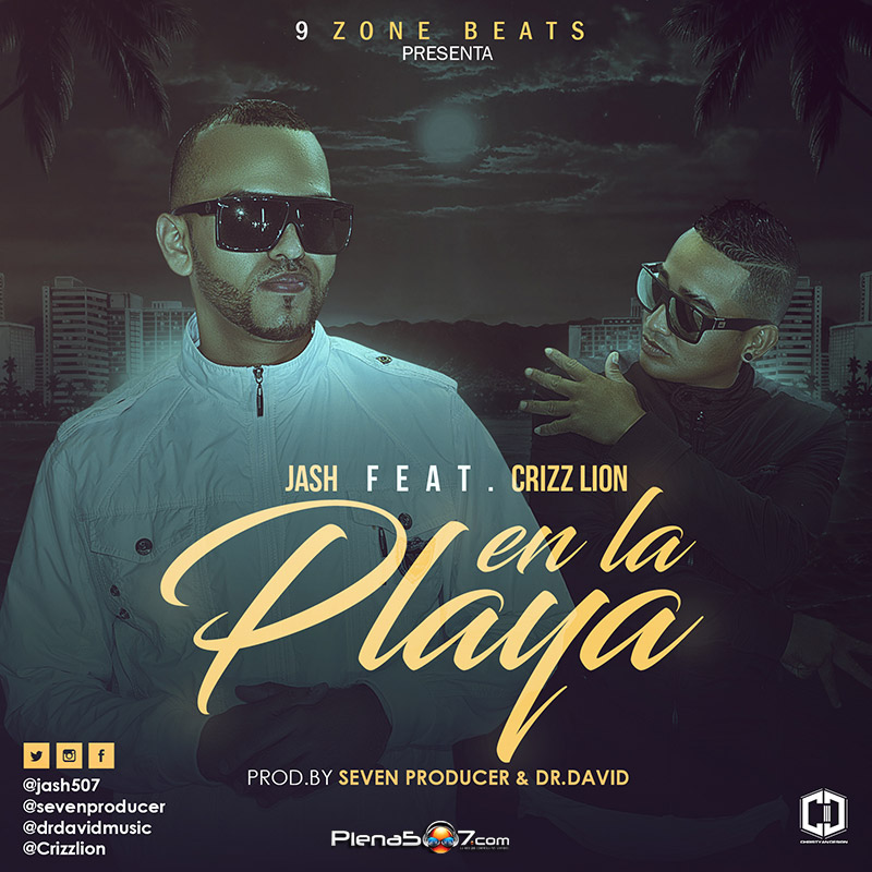 Jash Ft Crizz Lion - En La Playa
