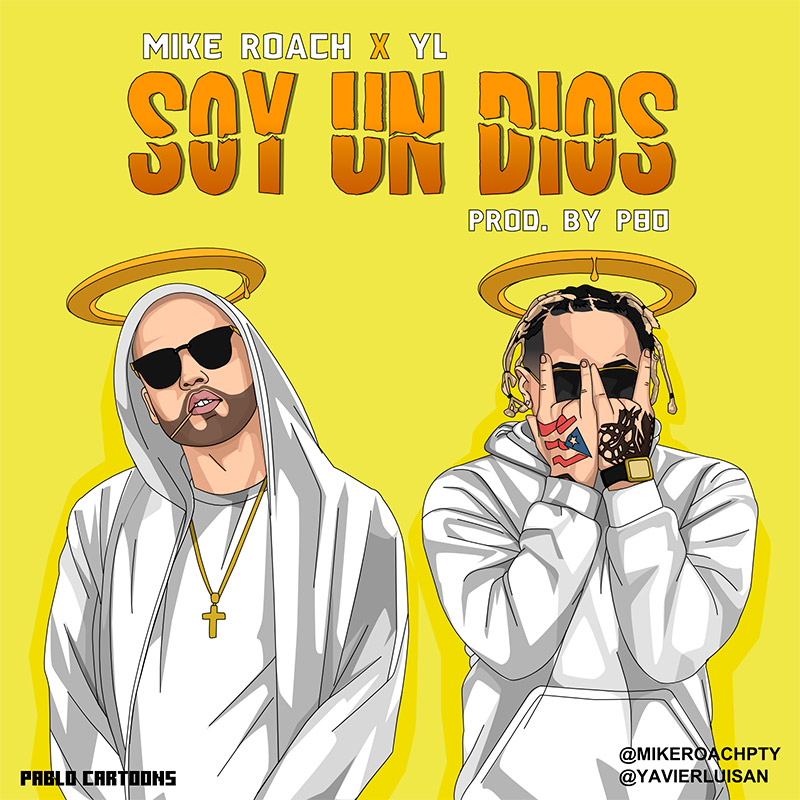 Mike Roach ft. YL x Soy Un Dios